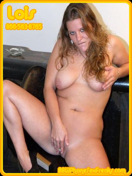 BBW Phone Sex Lois