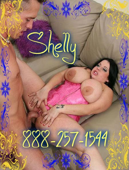 chubby phone sex Shelly sxy